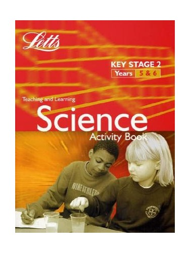 KS2 Science Activity Book: Years 5-6 (Letts Primary Activity Books for Schools): Science Textbook, B 5-6 (Key Stage 2 Science Textbooks)