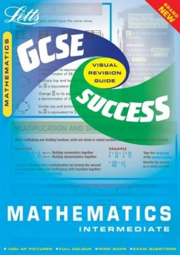 GCSE Maths Intermediate Success Guide by
