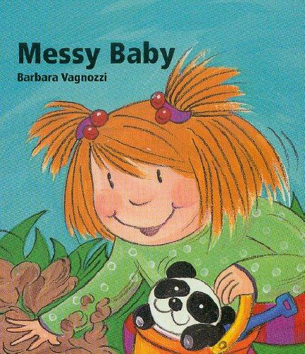 Messy Baby By Barbara Vagnozzi