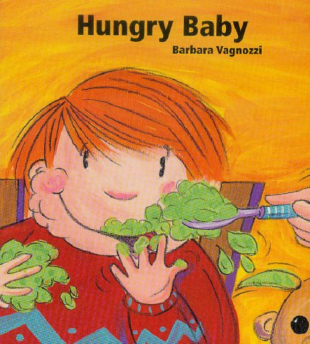 Hungry Baby By Barbara Vagnozzi