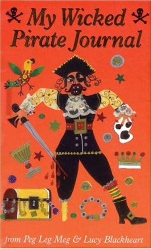 My Wicked Pirate Journal von Meg Clibbon