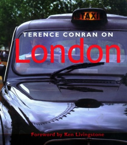Terence Conran on London By Terence Conran