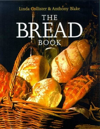 The Bread Book By Linda Collister