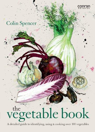 Colin Spencer's Vegetable Book By Colin Spencer