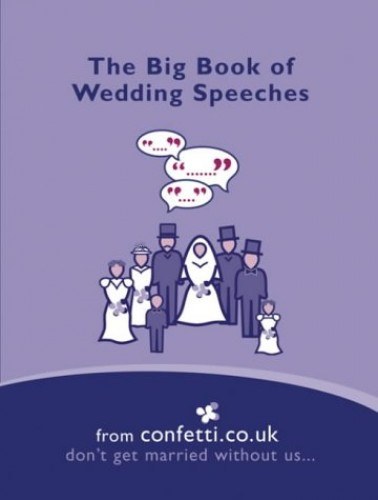 The Big Book of Wedding speeches by confetti.co.uk