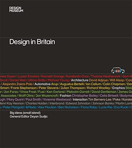 Design in Britain: Big Ideas (small Island) by The Design Museum