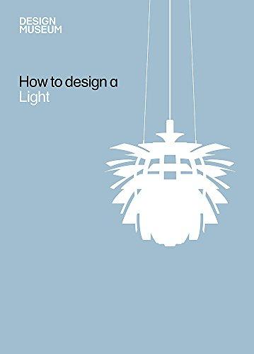 Design Museum How to Design a Light by Design Museum