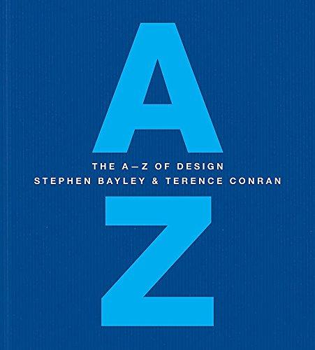 The A-Z of Design by Stephen Bayley