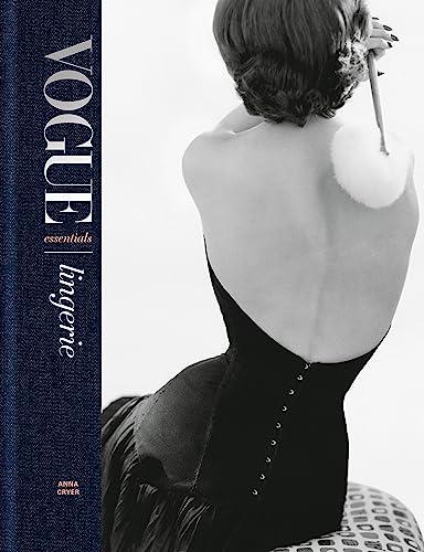 Vogue Essentials: Lingerie By Anna Cryer