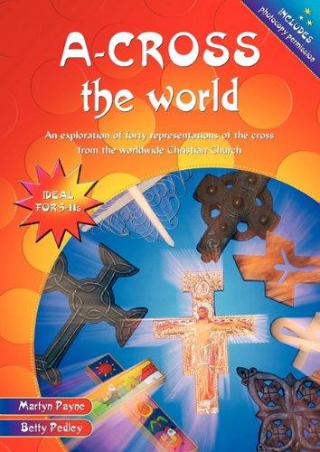 A-cross the World By Martyn Payne