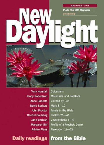 New Daylight: Daily Readings from the Bible: May-August 2006 by Naomi Starkey