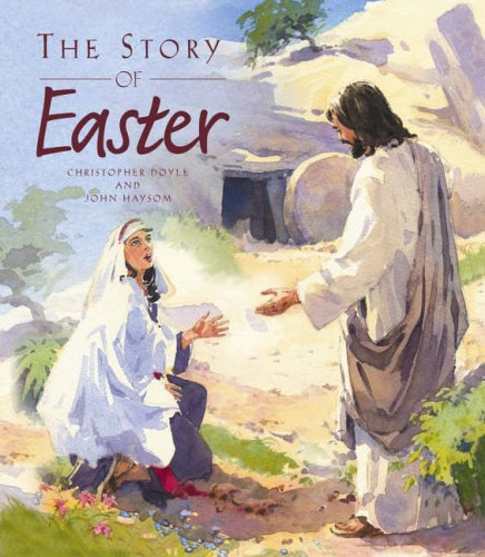 The Story of Easter By Christopher Doyle