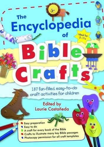 The Encyclopedia of Bible Crafts By Laurie Castaneda