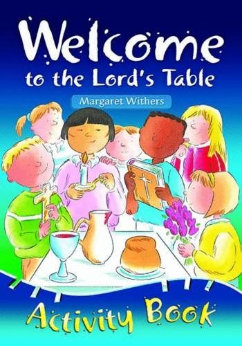 Welcome to the Lord's Table Activity Book By Margaret Withers