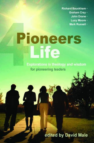 Pioneers 4 Life By David Male