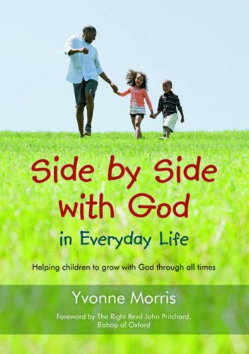 Side by Side with God in Everyday Life By Yvonne Morris