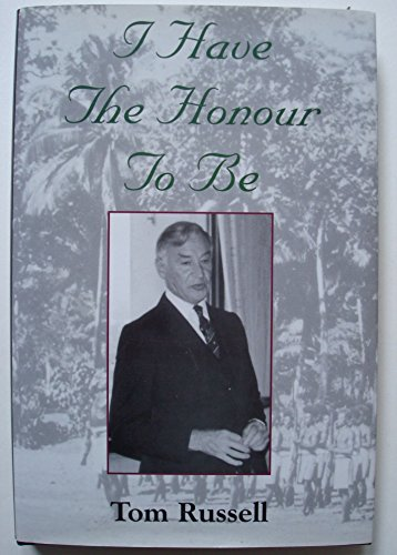 I Have the Honour to be By Tom Russell