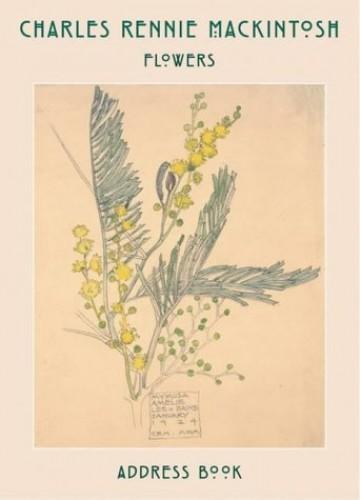 Charles Rennie Mackintosh: Flower Drawings Address Book By Charles Rennie Mackingtosh