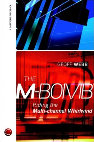 The M-bomb By Geoff Webb