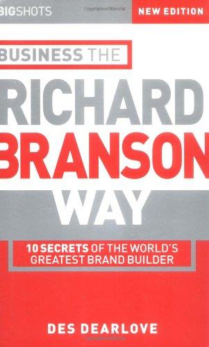 Business the Richard Branson Way By Des Dearlove