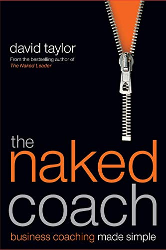 The Naked Coach By David Taylor