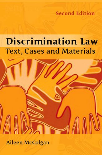 Discrimination Law: Text, Cases and Materials By Aileen McColgan