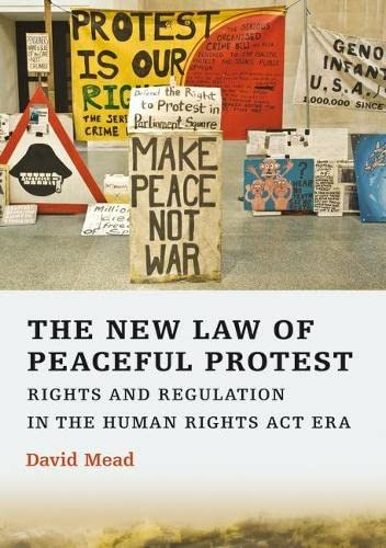 The New Law of Peaceful Protest By David Mead