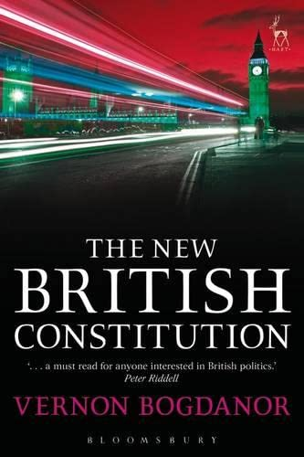 The New British Constitution By Vernon Bogdanor