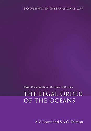 The Legal Order of the Oceans By Edited by A. V. Lowe