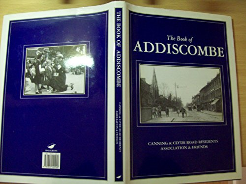 The Book of Addiscombe By Steve Collins