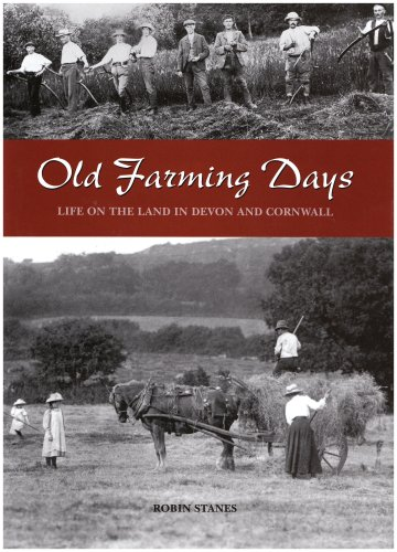 Old Farming Days By Robin Stanes