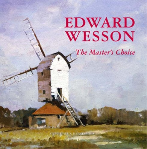 Edward Wesson the Master's Choice By Barry Miles