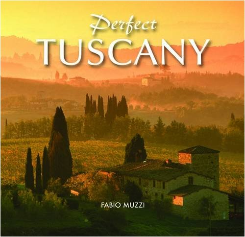 Perfect Tuscany By Fabio Muzzi