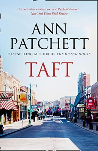 Taft By Ann Patchett