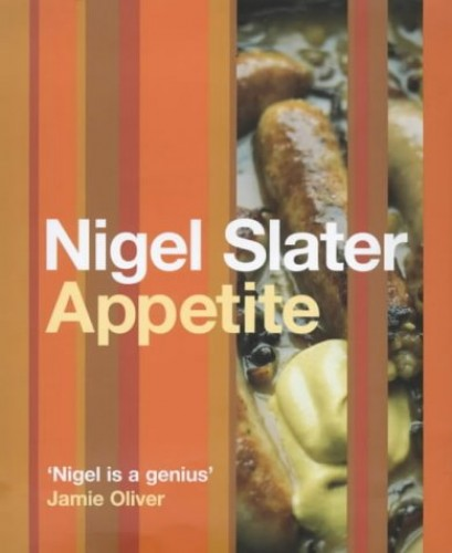 Appetite By Nigel Slater