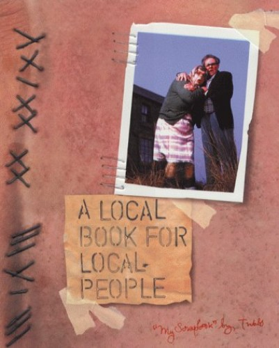 A Local Book for Local People By League of Gentlemen