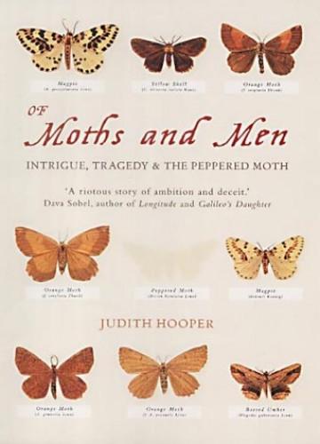 Of Moths and Men By Judith Hooper