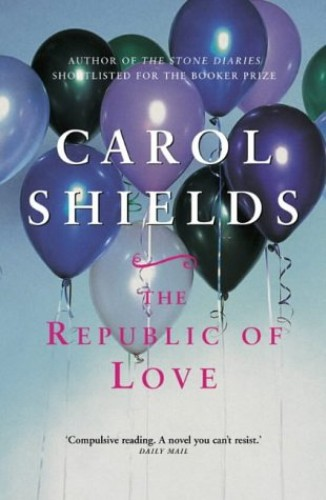 The Republic of Love by Carol Shields