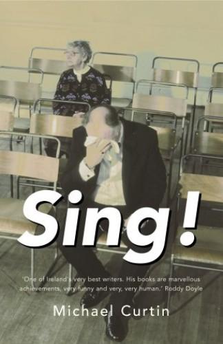 Sing! By Dr. Michael Curtin, PhD