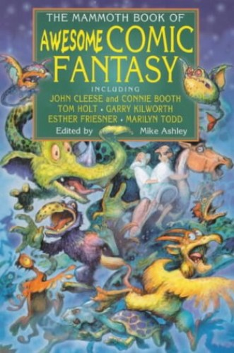 The Mammoth Book of Awesome Comic Fantasy By Mike Ashley