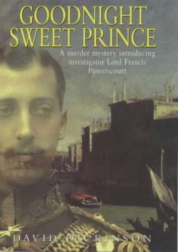 Goodnight, Sweet Prince By David Dickinson