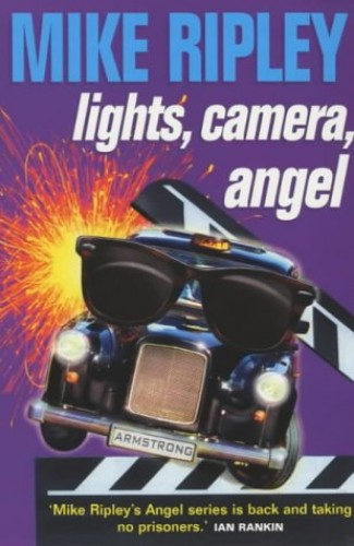 Lights, Camera, Angel By Mike Ripley