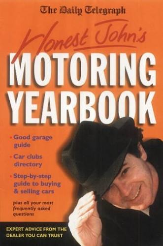 "The ""Daily Telegraph"" Honest John's Motoring Yearbook By Honest John"