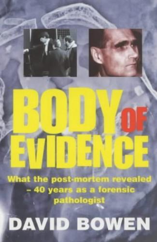 Body of Evidence By David Bowen