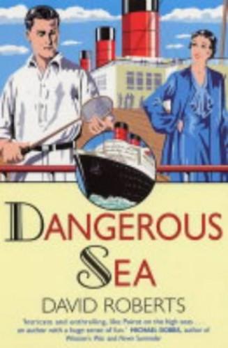 Dangerous Sea by David Roberts