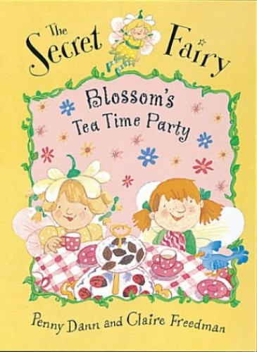 Blossom's Teatime Party by Claire Freedman