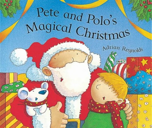 Pete and Polo: Magical Christmas (new edition) - INDEX By Adrian Reynolds
