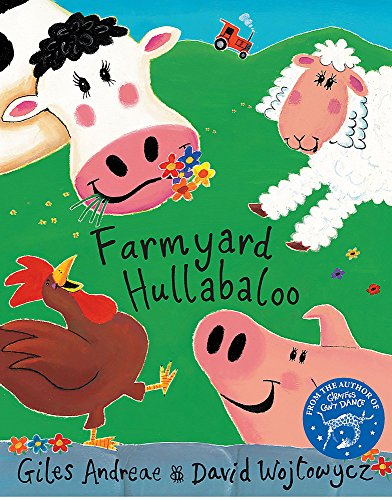 Farmyard Hullabaloo By Giles Andreae