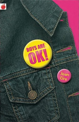 Boys are OK by Jean Ure