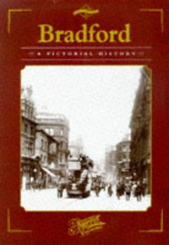 Bradford (Town & City Series: Pictorial Memories) by Edited by Clive Hardy